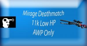 11k Deathmatch Mirage Camping CS GO