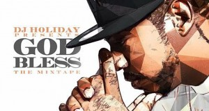 DJ-Holiday-God-Bless-The-Mixtape