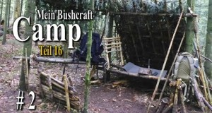Bushcraft Camp #016 (2) HD Bushcraft Survival Outdoor Video Film