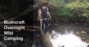 Bushcraft Overnight Wild Camping