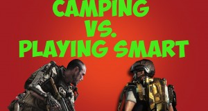 Call of Duty Tips/Tricks: Camping vs. Playing Smart