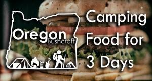 Camping food for 3 days. Oregon Yeti Hang – Cascade Hangers – hammockforums.net