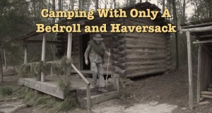 Camping With  A Bedroll & Haversack: #1 Bedroll Basics & Tips From The 1800s