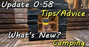 DayZ Standalone Update 0.58 Tips/Advice Whats New? Camping