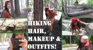 Hiking/ Camping Makeup, Heat-free Hair and Outfits! | Yosemite National Park