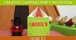 How to make : Creative Camping Party Invitation ( Birthday Party ) // B42