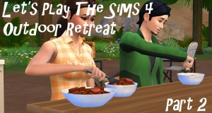 Lets Play The Sims 4: Outdoor Retreat – Part 2 – Camping