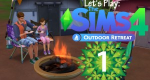 Let's Play: The Sims 4 Outdoor Retreat- Part 1 | Camping Fun!