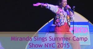 Miranda Sings Summer Camp Show 2015