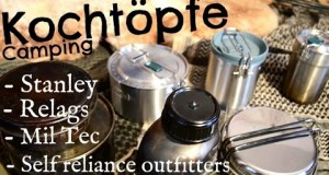 Outdoor / Camping Kochgeschirr im Vergleich (Stanley, Relags, Self Reliance Outfitters, Mil Tec)