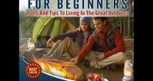 Read Camping and Cooking: For Beginners: Tools and Tips to Living in the Great Outdoors By EBOOK