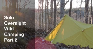 Solo Overnight Wild Camping Part 2