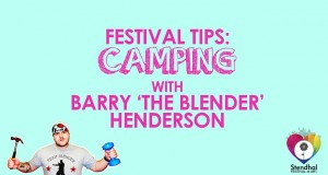 Stendhal Festival Camping Tips with Barry 'The Blender' Henderson