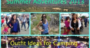 Summer Adventures 2013: Outfit ideas for Camping & the Fair/Concerts :)