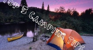 Top 5 Tips for a better camping experience