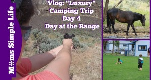 "Travel Vlog: ""Luxury"" Camping Trip Day 4 Day at the Range"