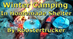 winter camping In homemade shelter