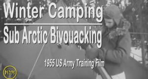 Winter Camping: Sub Arctic Bivouacking 1955 US Army Training Film
